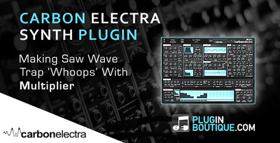 Pluginboutique_carbonelectra_trapwhoopsounddesign_multiplier