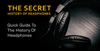The secret history of headphones