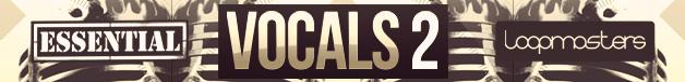 Loopmasters-essential-vocals-2--628-x-76