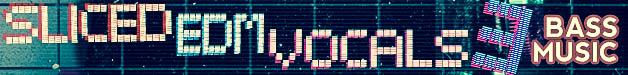 Sliced-edm-vocals-vol-3-628x75
