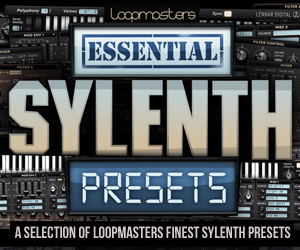 Loopmasters essential sylenth presets 300 x 250