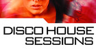 Disco House Sessions