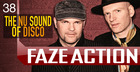 Faze Action The Nu Sound of Disco