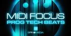 MIDI Focus - Prog Tech Beats