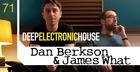 Dan Berkson and James What - Deep Electronic House