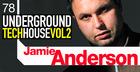 Jamie Anderson - Underground Tech House Vol 2
