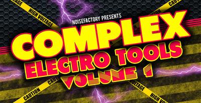 Cover_noisefactory_complex_electro_tools_vol.1_1000x512