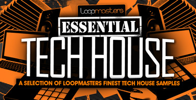 Loopmasters_essential_tech_house_1000_x_512