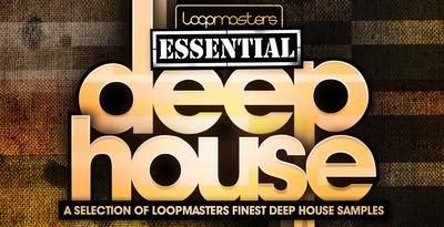 Loopmasters_essential_deep_house_1000_x_512