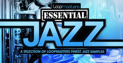 Loopmasters essential jazz 1000 x 512