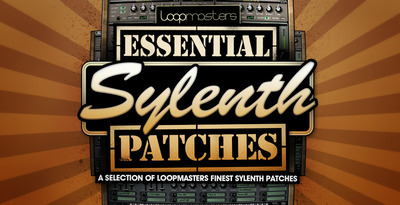 Loopmasters_essential_sylenth_patches_1000_x_512