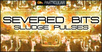 Severed_bits_-_sludge_pulses_1000x512