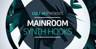 Cult 45 Presents Mainroom Synth Hooks