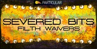 Severed bits   filth waivers 1000x512