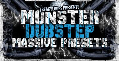 Monster dubstep massive presets 1000x512