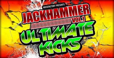 Cover noisefactory jackhammer vol.1 ultimate kicks 1000x512