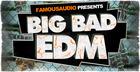 Big Bad EDM