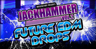 Cover noisefactory jackhammer vol.2 future edm drops 1000x512