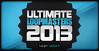 Ultimate Loopmasters -  2013