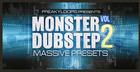 Monster Dubstep - Massive Presets Vol. 2