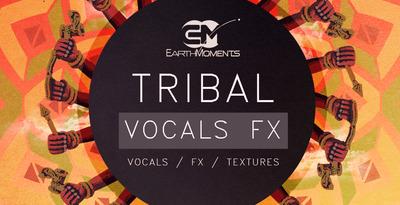 Tribal vocals fx   1000x512