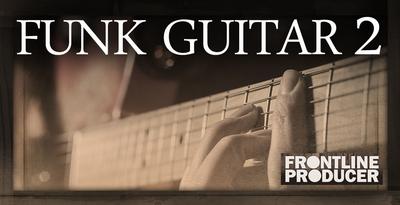 Frontline producer funk  guitar 2 1000 x 512