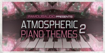 Atmospheric piano themes vol 2 1000x512