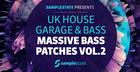UK House, Garage & Bass: Massive Bass Presets 2