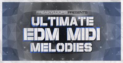 Ultimate edm midi melodies 1000x512