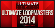 Lm_ultimate_loopmasters_2014_1000_x_512