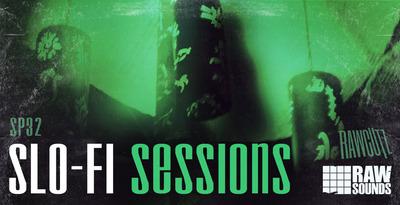 Slo-Fi Sessions