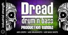 Dread - Drum & Bass Production Bundle