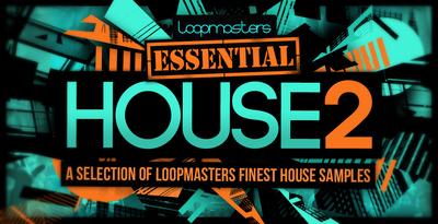 Loopmasters essential house 2 1000 x 512