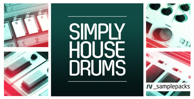 Rv simply house drums 1000 x 512