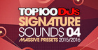 Top 100 DJs Signature Sounds Massive Presets Vol. 4