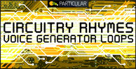 Circuitry-rhymes-voice-generator-loops-1000x512-300dpi