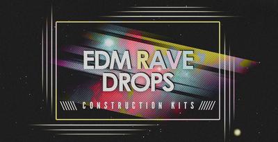 Edm rave drops 1000x512