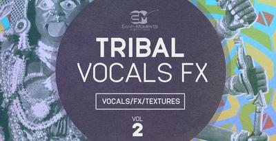 Tribal vocals fx 1000x512 300dpi  vol 2