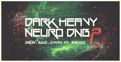 Dark heavy neuro dnb v2 1000x512