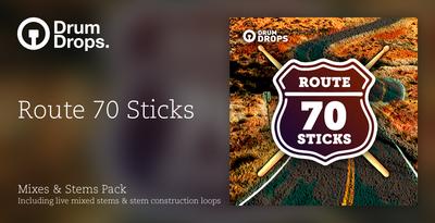 Route 70 sticks mixes