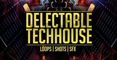Delectable Tech House