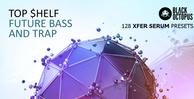 Top shelf future bass and trap1000x512