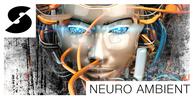 Neuroambient loopmasters