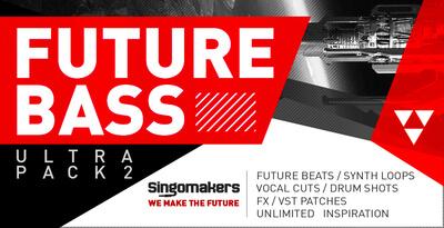 Singomakers future bass ultra pack vol 2 1000x512