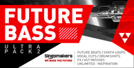 Singomakers future bass ultra pack vol 2 1000x512
