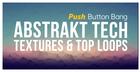 Abstrakt Tech - Textures & Top Loops