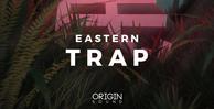 Easterntrap originsound banner
