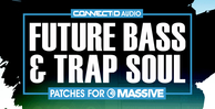 Connectd audio fbts future bass trap soul 1000 512 rectangle