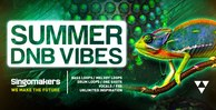 Singomakers summer dnb vibes  bass loops  melody  loops  drum  loops  one  shots  vocals  fxs patches inspiration 1000 512