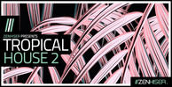 Tropicalhouse2 banner